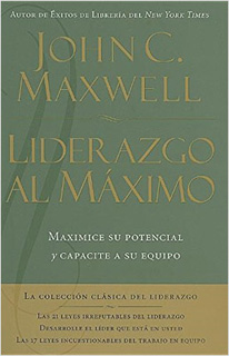 LIDERAZGO AL MAXIMO (3 LIBROS EN 1)
