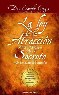 LA LEY DE LA ATRACCION: MITOS Y VERDADES SOBRE EL...