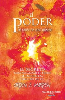 EL PODER DE CREER EN UNO MISMO (BOLSILLO)