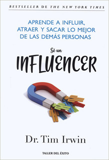 SE UN INFLUENCER. APRENDE A INFLUIR