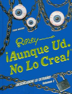 RIPLEY ¡ AUNQUE USTED NO LO CREA ! VOLUMEN 2