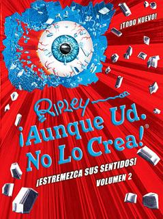 RIPLEY ¡AUNQUE USTED NO LO CREA! VOLUMEN 2