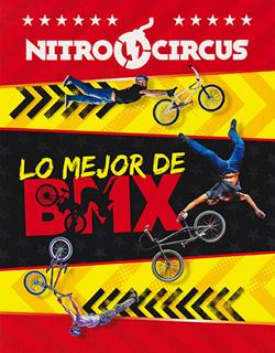 NITROCIRCUS: LO MEJOR DE BMX
