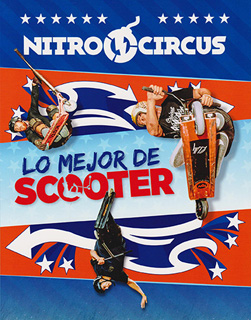 NITROCIRCUS: LO MEJOR DE SCOOTER