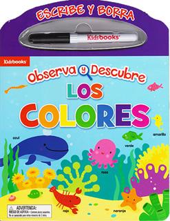 ESCRIBE Y BORRA: OBSERVA Y DESCUBRE: LOS COLORES