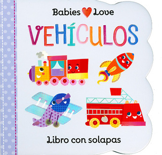 BABIES LOVE: VEHICULOS