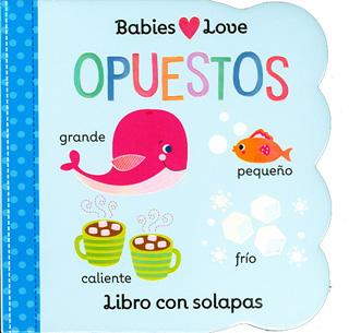 BABIES LOVE: OPUESTOS