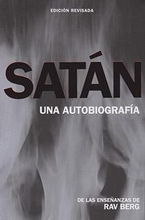 SATAN: UNA AUTOBIOGRAFIA (ED. REVISADA)
