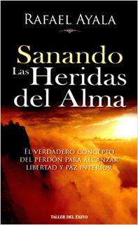 SANANDO LAS HERIDAS DEL ALMA