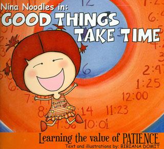 NINA NOODLES IN: GOOD THINGS TAKE TIME