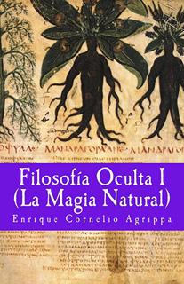 FILOSOFIA OCULTA 1 (LA MAGIA NATURAL)
