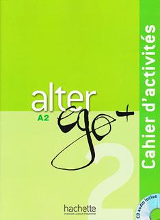 ALTER EGO +2 A2 CAHIER D ACTIVITES (INCLUS CD)