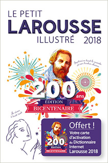LE PETIT LAROUSSE ILLUSTRE 2018 (FRENCH EDITION)
