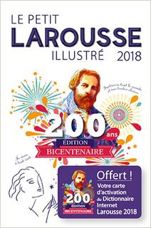 LE PETIT LAROUSSE ILLUSTRE 2018 (FRENCH EDITION)
