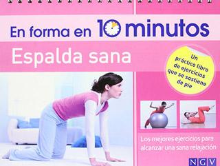 EN FORMA 10 MINUTOS: ESPALDA SANA