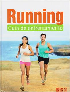 RUNNING: GUIA DE ENTRENAMIENTO