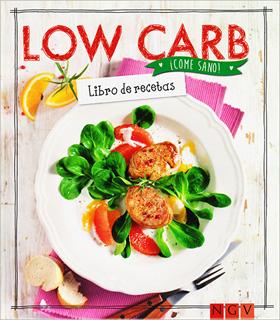 LOW CARB: LIBRO DE RECETAS
