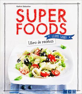 SUPERFOODS: LIBRO DE RECETAS