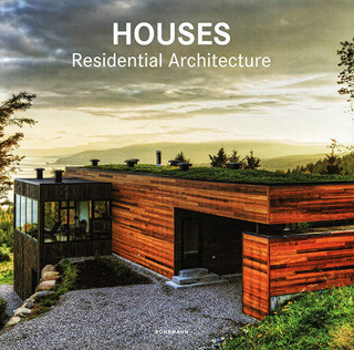 HOUSES: RESIDENTIAL ARCHITECTURE
