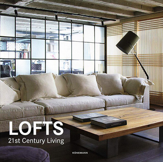 LOFTS IN THE 21ST CENTURY