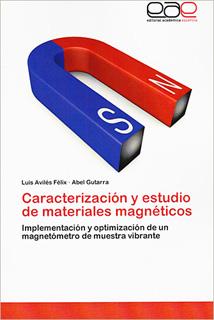 CARACTERIZACION Y ESTUDIO DE MATERIALES MAGNETICOS