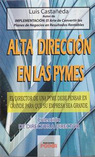 ALTA DIRECCION EN LAS PYMES