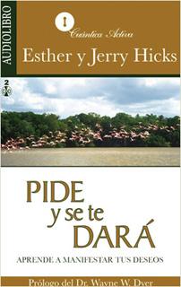 PIDE Y SE TE DARA (AUDIOLIBRO)