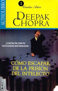 COMO ESCAPAR DE LA PRISION DEL INTELECTO...