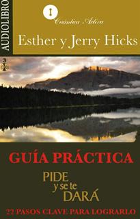 GUIA PRACTICA PIDE Y SE TE DARA (AUDIOLIBRO)