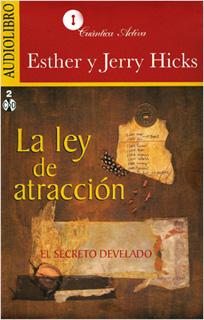 LA LEY DE ATRACCION: EL SECRETO DEVELADO...