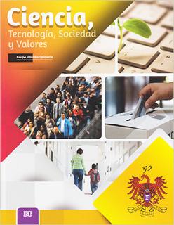 CIENCIA, TECNOLOGIA, SOCIEDAD Y VALORES (BT) (5...