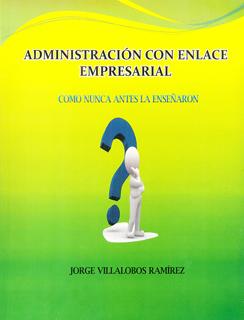 ADMINISTRACION CON ENLACE EMPRESARIAL: COMO NUNCA...