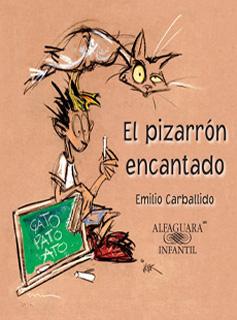 EL PIZARRON ENCANTADO (SERIE MORADA)