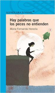 HAY PALABRAS QUE LOS PECES NO ENTIENDEN (SERIE...