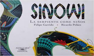 SINOWI: LA SERPIENTE COME NIÑOS (SERIE ALBUM)