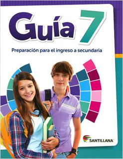 GUIA 7 PREPARACION PARA EL INGRESO A SECUNDARIA
