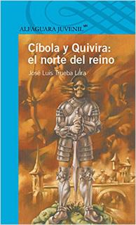 CIBOLA Y QUIVIRA: EL REINO DEL NORTE (SERIE AZUL)