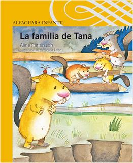 LA FAMILIA DE TANA (SERIE AMARILLA)
