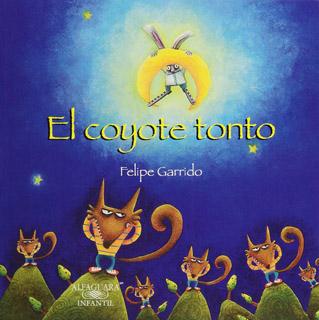 EL COYOTE TONTO (SERIE MORADA)