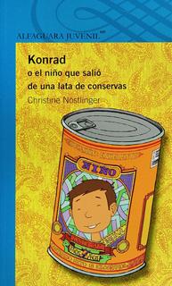 KONRAD O EL NIÑO QUE SALIO DE UNA LATA DE...