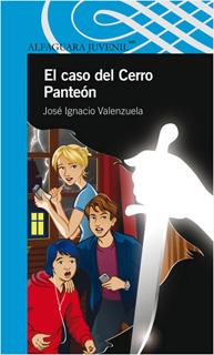 EL CASO DEL CERRO PANTEON (SERIE AZUL)