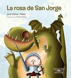 LA ROSA DE SAN JORGE (SERIE AMARILLA ALBUM)