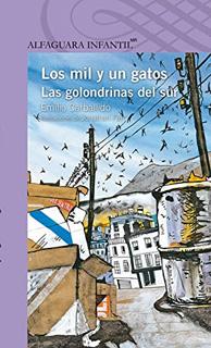 LOS MIL Y UN GATOS Y LAS GOLONDRINAS DEL SUR...