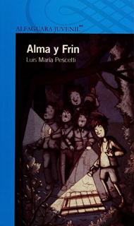ALMA Y FRIN (SERIE AZUL)