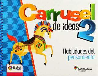 CARRUSEL DE IDEAS 2 HABILIDADES DEL PENSAMIENTO PREESCOLAR 4 AÑOS