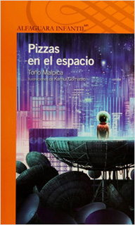 PIZZAS EN EL ESPACIO (SERIE NARANJA)