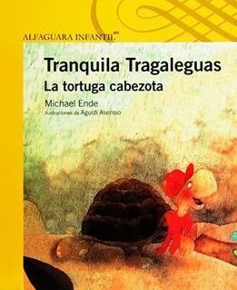 TRANQUILA TRAGALEGUAS LA TORTUGA CABEZO (SERIE...