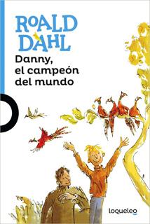 DANNY EL CAMPEON DEL MUNDO (SERIE AZUL)