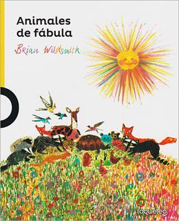 ANIMALES DE FABULA (SERIE AMARILLA)