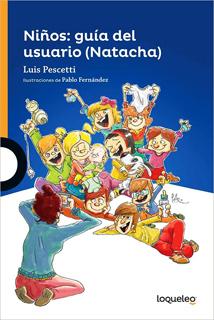 NIÑOS: GUIA DEL USUARIO (NATACHA)